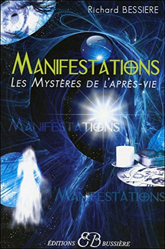 Manifestations - Les mystères de l'après-vie