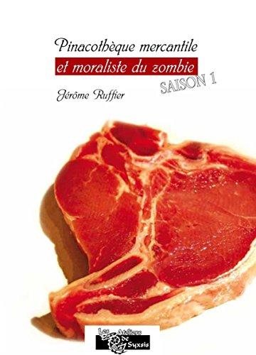 Couverture du livre Pinacothèque mercantile et moraliste du zombie saison 1