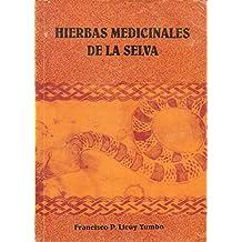 Hierbas Medicinales De La Selva
