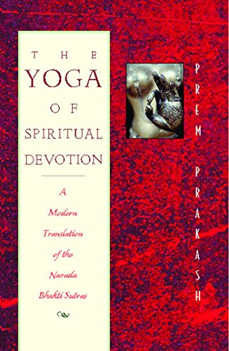 Pdf The Yoga Of Spiritual Devotion A Modern Translation Of The Narada Bhakti Sutras Clairecadizvibrometer