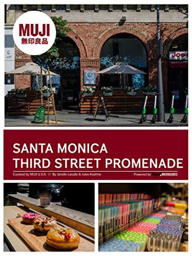 Santa Monica Third Street Promenade: California (MUJI) (English Edition)