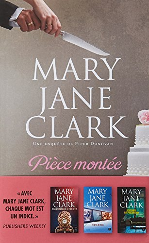 Pièce montée par Mary Jane Clark