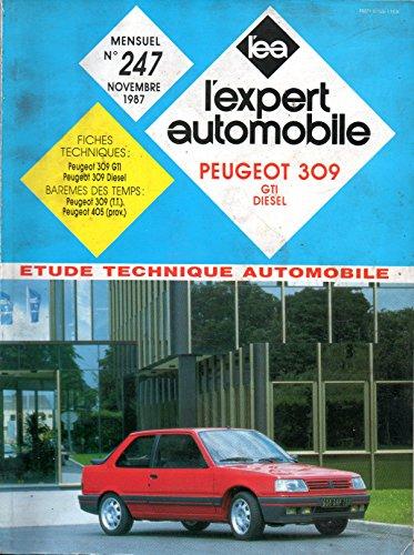 REVUE TECHNIQUE L'EXPERT AUTOMOBILE N° 247 PEUGEOT 309 1.9 GTI ET 1.9 DIESEL par L'EXPERT AUTOMOBILE