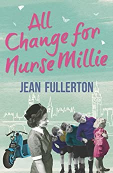 All Change for Nurse Millie by [Fullerton, Jean]