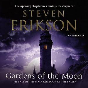 Gardens Of The Moon: Malazan Book Of The Fallen 1   Volume 1 (Audio  Download): Amazon.co.uk: Steven Erikson, Ralph Lister, Random House  Audiobooks: Books