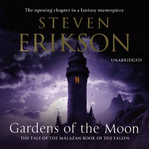 Gardens of the Moon: Malazan Book of The Fallen 1 - Volume 2