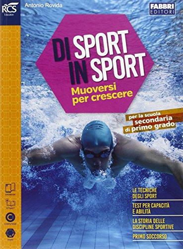Di sport in sport. Con extrakit-Openbook. Per la Scuola media. Con e-book. Con espansione online