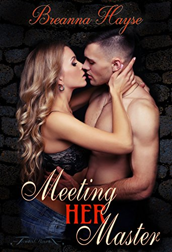 Meeting Her Master (English Edition)