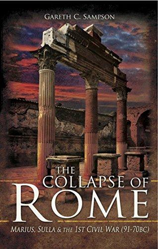The Collapse of Rome: Marius, Sulla and the First Civil War (English Edition) por Gareth C. Sampson