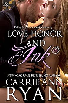 Love, Honor, and Ink: (A Montgomery Ink Novella) (English Edition) von [Ryan, Carrie Ann]