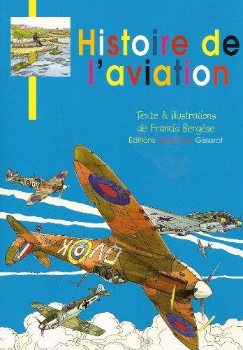 Histoire de l'Aviation par BERGESE Francis