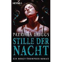 Stille der Nacht: Mercy Thompson 10 - Roman