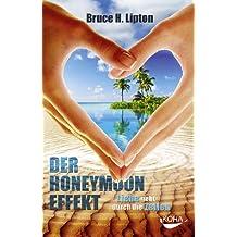 Der Honeymoon-Effekt: Liebe geht durch die Zellen