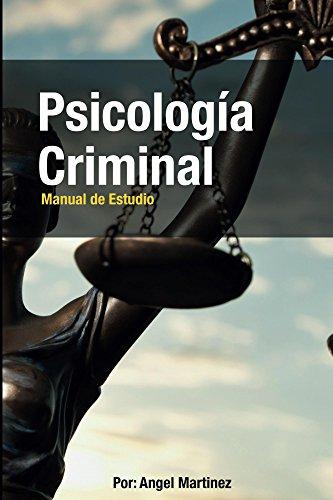 Psicología Criminal: Psicologia Criminal
