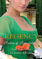 Regency: Rakes & Reputations: A Rake by Midnight / The Rake's Final Conquest (Mills & Boon M&B) (Mills & Boon Special Releases - Regency Collection)