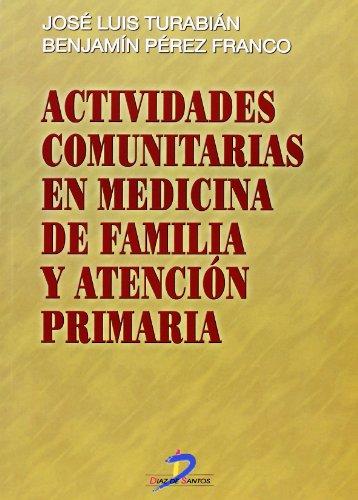 Actividades comunitarias en medicina de familia y atención primaria - 9788479784744