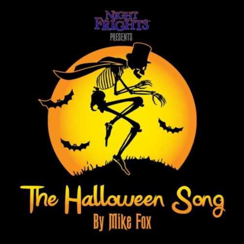 The Halloween Song (Songs Fright Halloween Night)