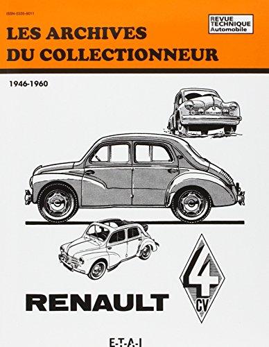Les archives du collectionneur N°10 Revue Technique Automobile Renault 4 Cv (1946/1960)