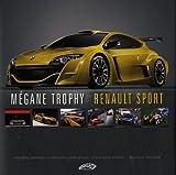Mégane Trophy by Renault Sport : Edition bilingue français-anglais