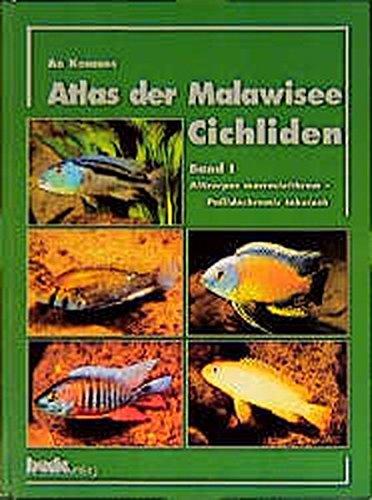 Atlas der Malawisee Cichliden Bd.1