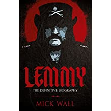 Lemmy: The Definitive Biography (English Edition)