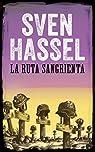 LA RUTA SANGRIENTA: Edición española par Hassel