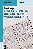 Einführung in die Editionswissenschaft (De Gruyter Studium)