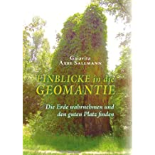 Gaiavita: Einblicke in die Geomantie