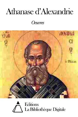Oeuvres de Athanase d'Alexandrie par Athanase d'Alexandrie