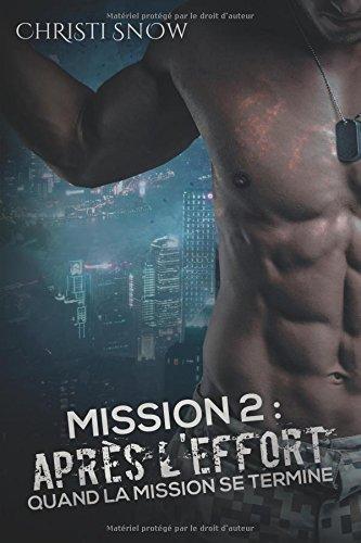 Mission 2: Après l'effort: Quand La Mission Se Termine