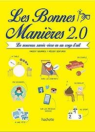 Les bonnes manières 2.0 par Vincent Bourrieu