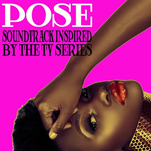 Pose (Soundtrack Inspired by t...