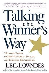 Talking the Winner's Way by Leil Lowndes (1999-11-01)