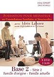 Formation en Constellations familiales Tome 2 avec Idris Lahore