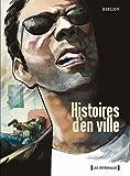 Histoires d'en Ville, Tome 1