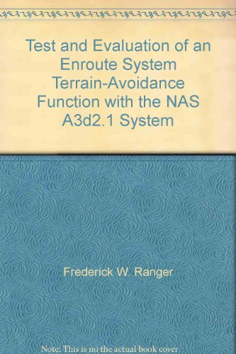 Test and Evaluation of an Enroute System Terrain-Avoidance Function with the NAS A3d2.1 System