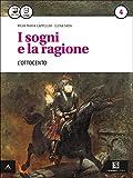 I sogni e la ragione. Per i Licei. Con e-book. Con espansione online: 4