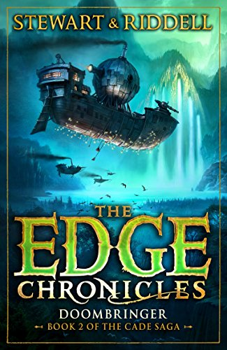 The Edge Chronicles 12: Doombringer: Second Book of Cade (Edge Chronicles 12 Cade Saga 2)