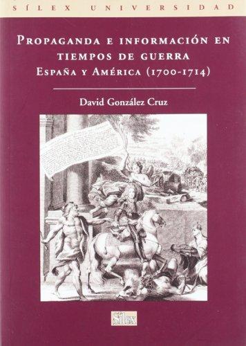 Propaganda e información en tiempos de guerra por David González Cruz