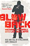 Blowback: Adventures of a Dope Smuggler