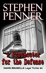 A Prosecutor for the Defense (David Brunelle Legal Thriller Series Book 4) (English Edition)