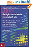 Religionsdidaktik Grundschule: Handbu...