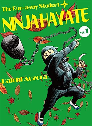 The Run-away Student NINJA HAYATE Vol. 1 (English Edition ...