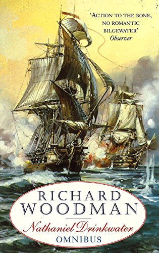 "The First Nathaniel Drinkwater Omnibus: An Eye of the Fleet, A King's Cutter, A Brig of War: ""Eye of the Fleet"", ""King's Cutter"", ""Brig of War"""