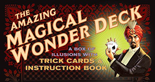 The Amazing Magical Wonder Deck: A Box of Illusions with Trick Cards and Instruction Book: A Box of Illusions with Card Tricks and Instruction Book