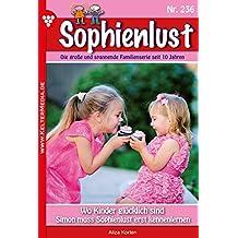 Sophienlust 236 – Familienroman: Wo Kinder glücklich sind
