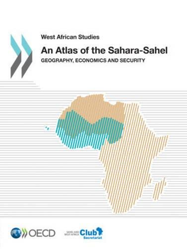 An Atlas of the Sahara-Sahel : Geography...