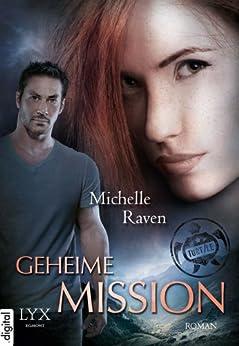 TURT/LE - Geheime Mission von [Raven, Michelle]
