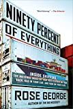 Image de Ninety Percent of Everything: Inside Shipping, the Invisible Industry That Puts Clothes on
