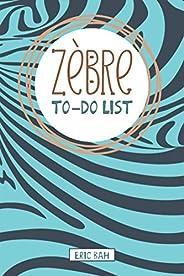 Zèbre – To-Do List: Carnet de listes à cocher, Gestion des tâches quotidiennes, Checklist des choses à faire,